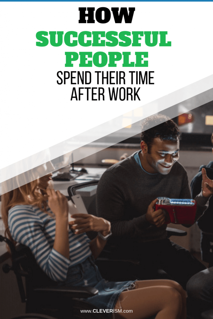 How Successful People Spend Their Time After Work