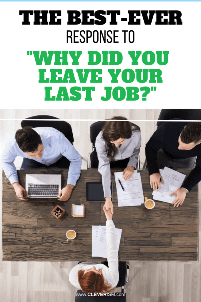 "The Best-Ever Response to ""Why Did You Leave Your Last Job?"""