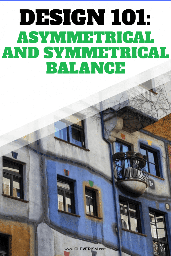 Design 101: Asymmetrical and Symmetrical Balance