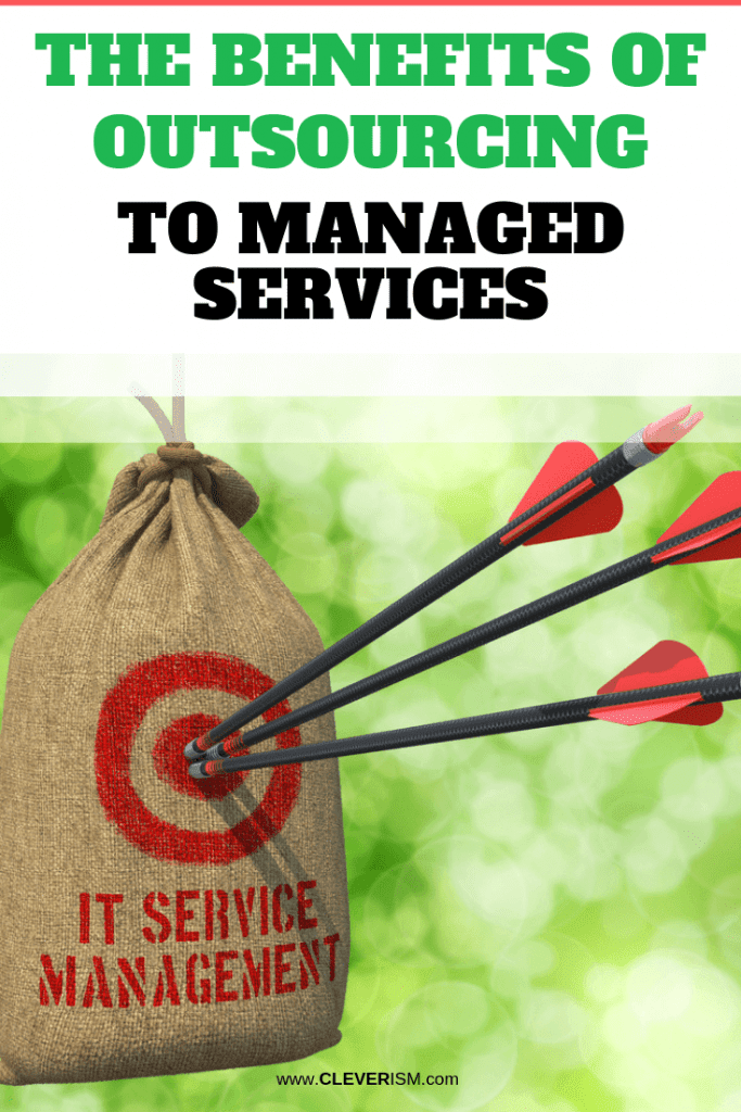 The Benefits of Outsourcing to Managed Services