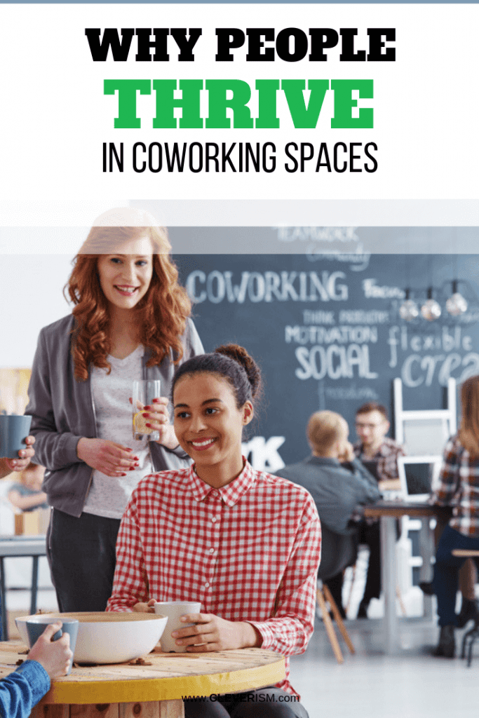 Why People ThriveinCoworking Spaces