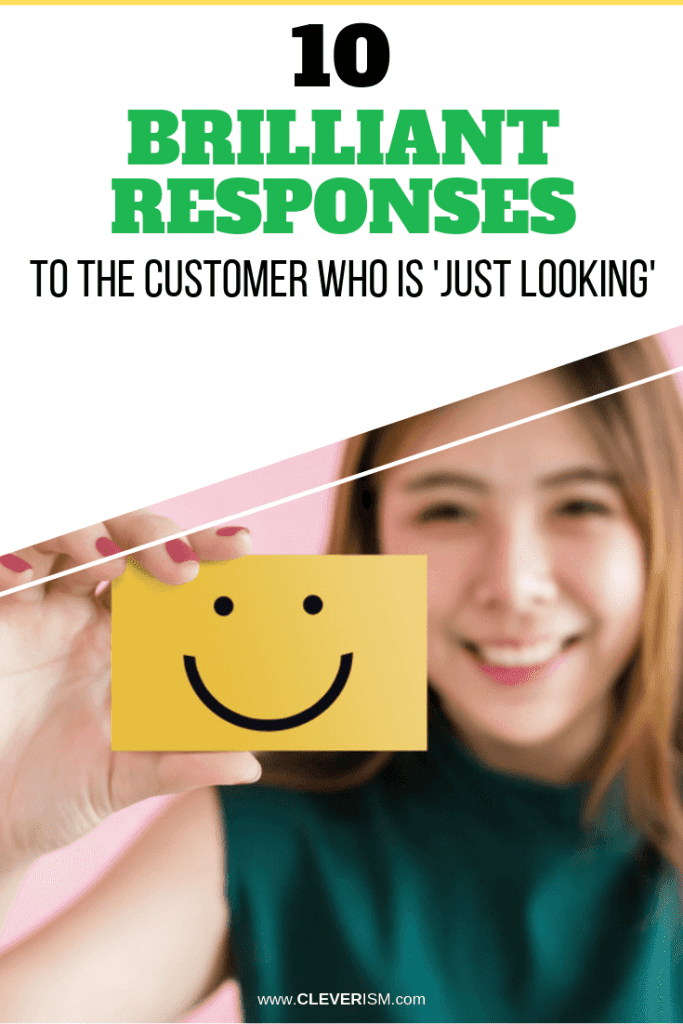 10 Brilliant Responses to the Customer Who is 'Just Looking'