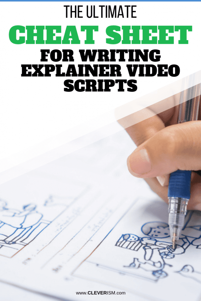 The Ultimate Cheat Sheet for Writing Explainer Video Scripts