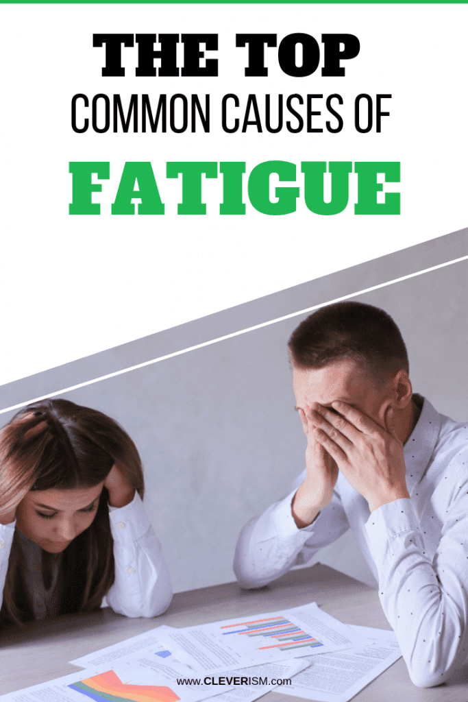 The Top Common Causes of Fatigue