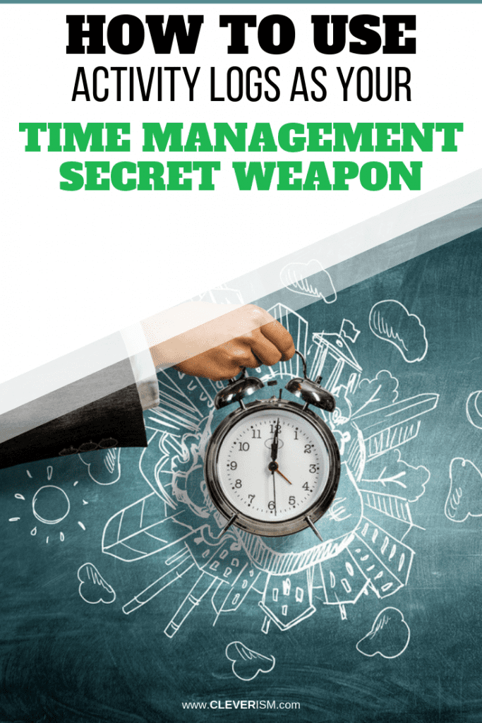 How to Use Activity Logs as Your Time Management Secret Weapon