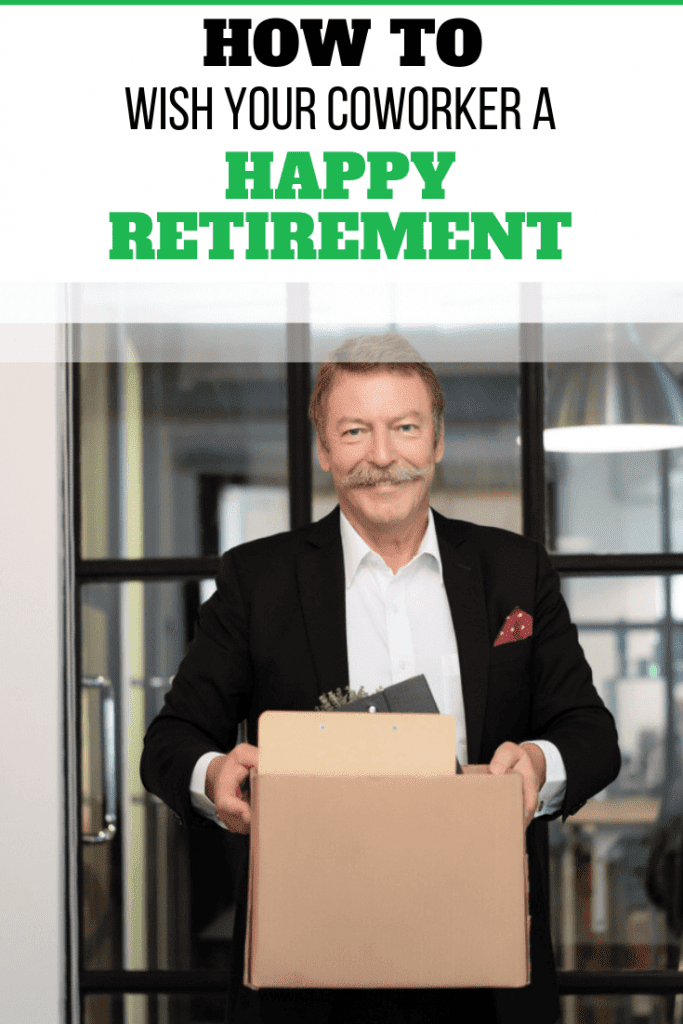 How to Wish Your Coworker a Happy Retirement
