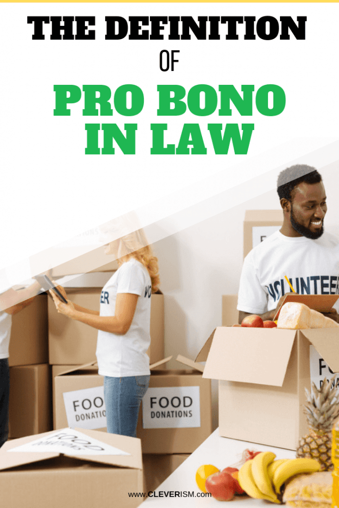 The Definition of Pro Bono in Law