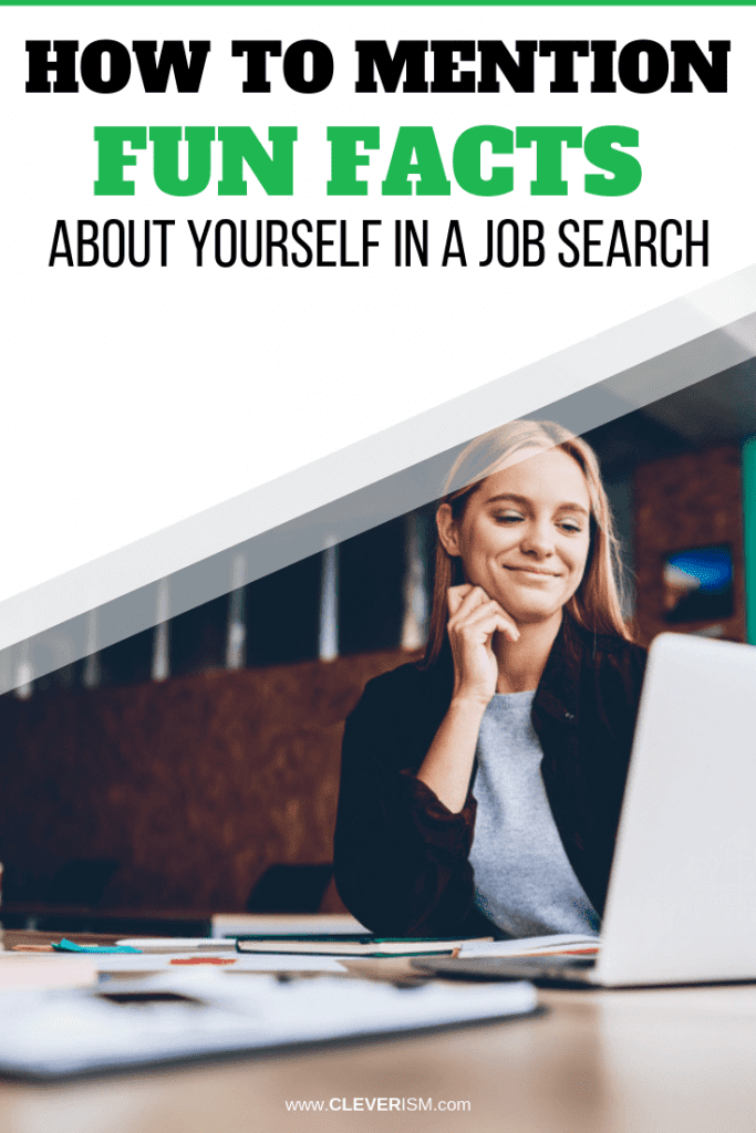How to Mention Fun Facts About Yourself in a Job Search