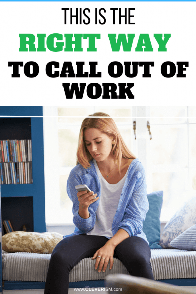 This is the Right Way to Call Out of Work