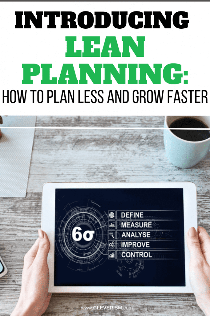 Introducing Lean Planning: How to Plan Less and Grow Faster