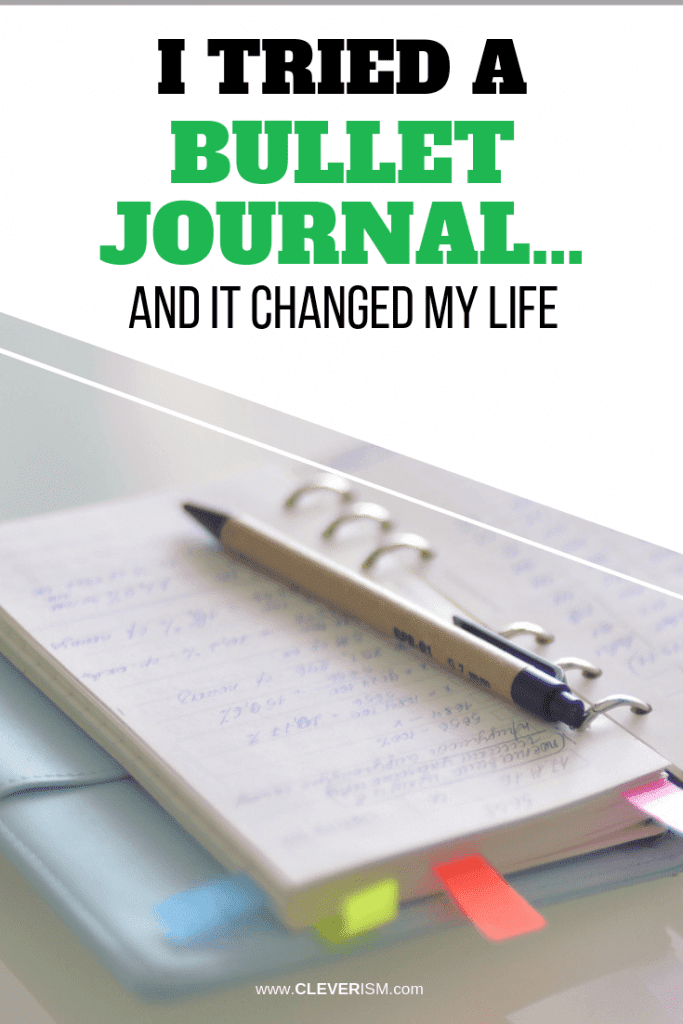 I Tried a Bullet Journal…And It Changed My Life