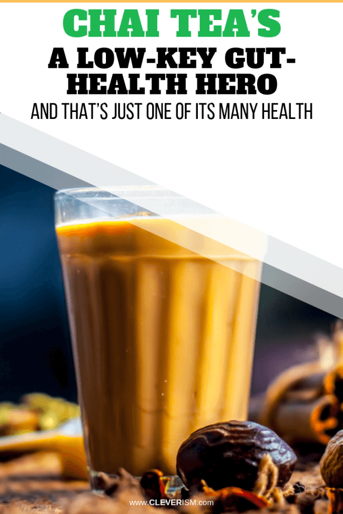 Chai Tea's a Low-Key Gut-Health Hero - and That's Just One of Its Many Health Benefits