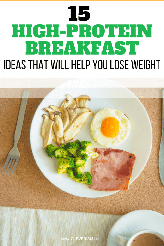 15 High-Protein Breakfast Ideas That Will Help You Lose Weight