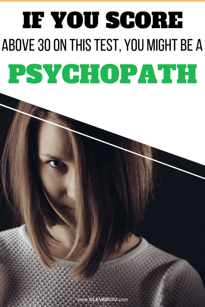 If You Score Above 30 on this Test, You Might be a Psychopath