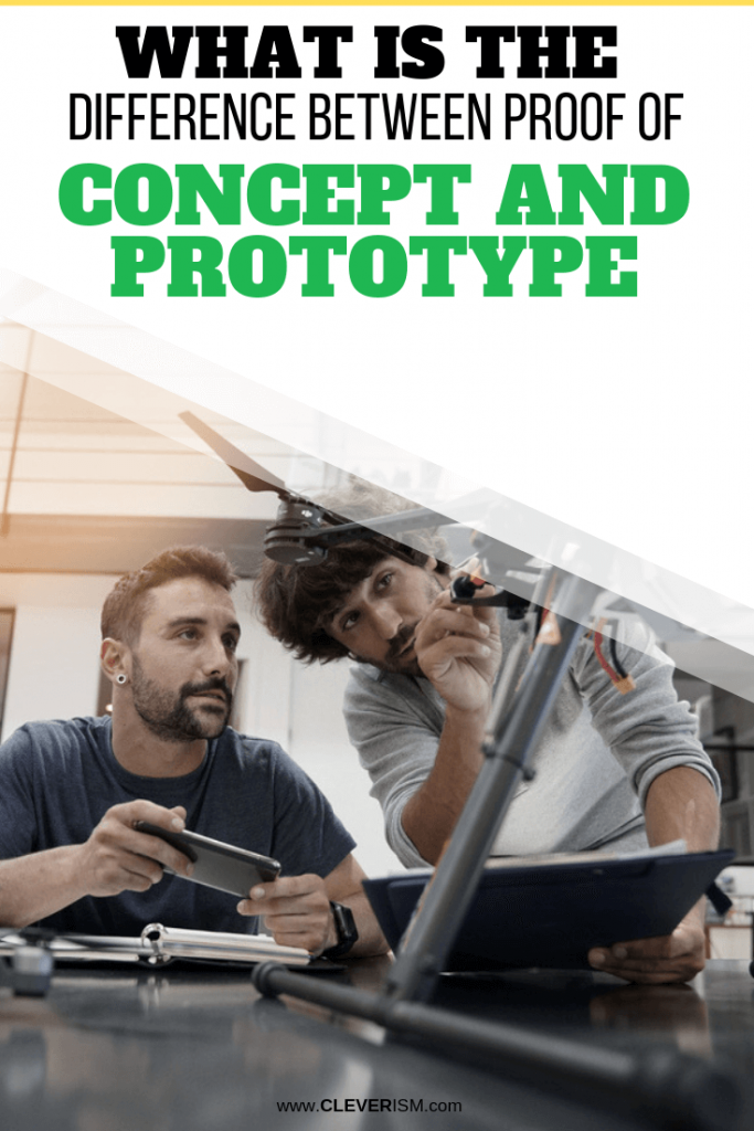 What is the Difference Between Proof of Concept and Prototype