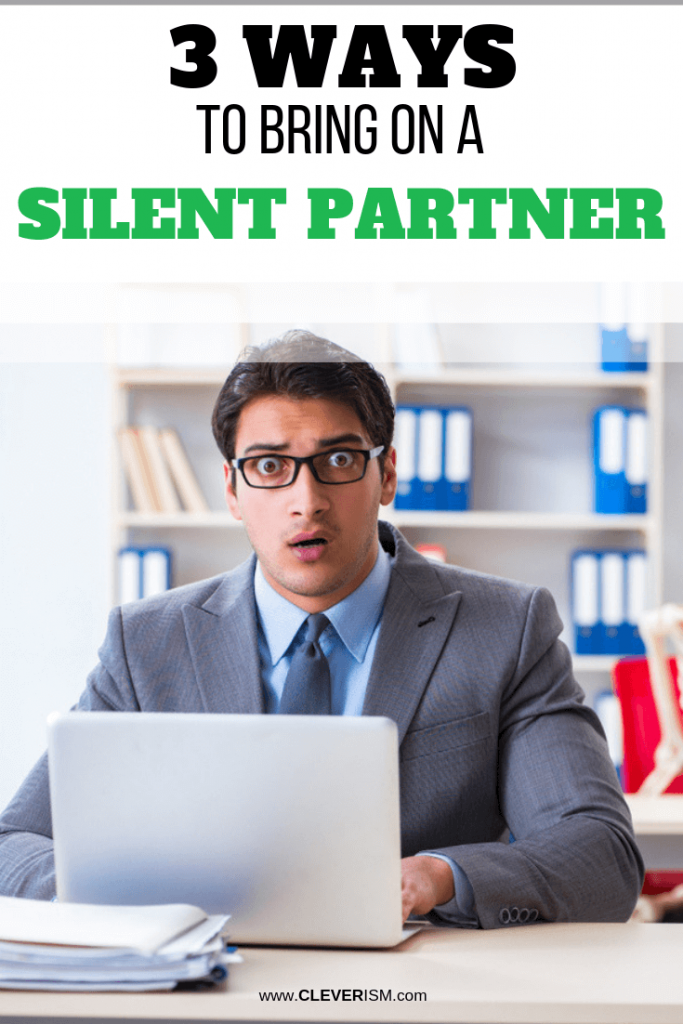 3 Ways to Bring On a Silent Partner