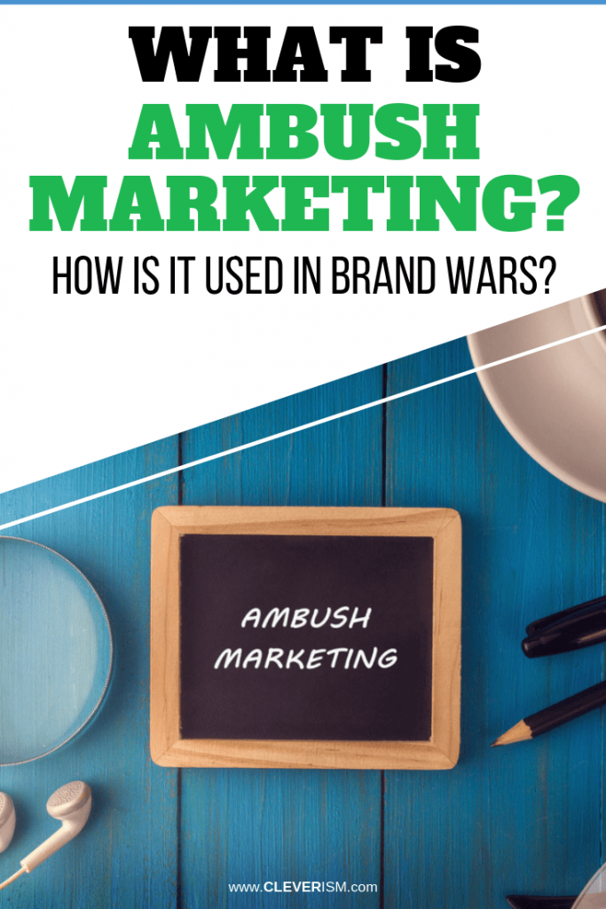 What is Ambush Marketing? How is It Used in Brand Wars?