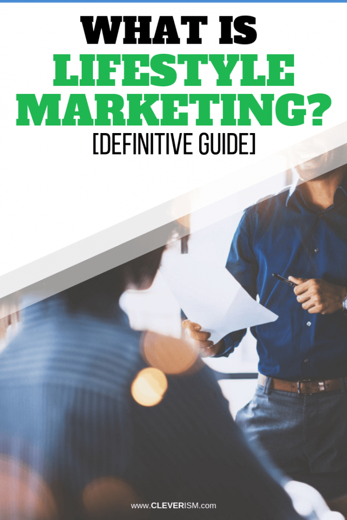 What is Lifestyle Marketing? [Definitive Guide]