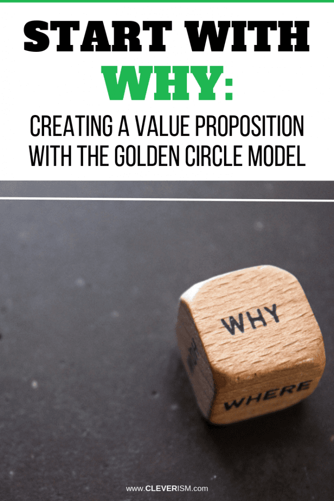 Start with Why: Creating a Value Proposition with the Golden Circle Model