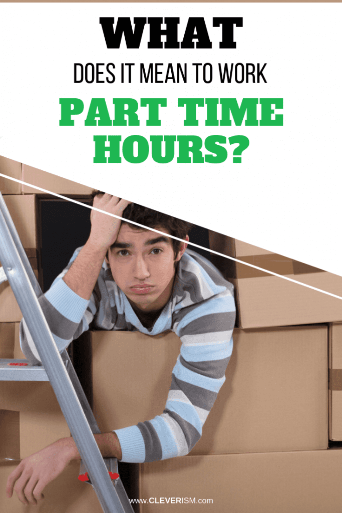 What Does It Mean to Work Part Time Hours?