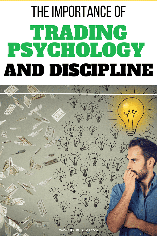 The Importance of Trading Psychology and Discipline