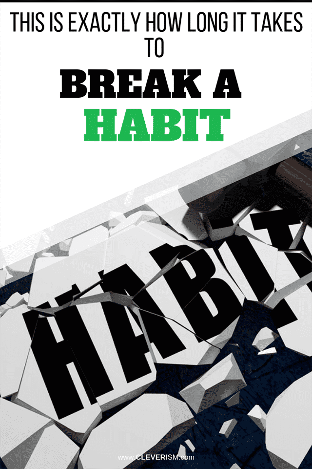 This is Exactly How Long it Takes to Break a Habit