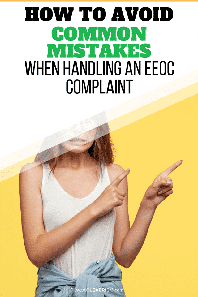 How to Avoid Common Mistakes When Handling an EEOC Complaint