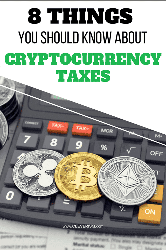 8 Things You Should Know About Cryptocurrency Taxes