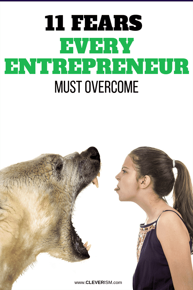 11 Fears Every Entrepreneur Must Overcome