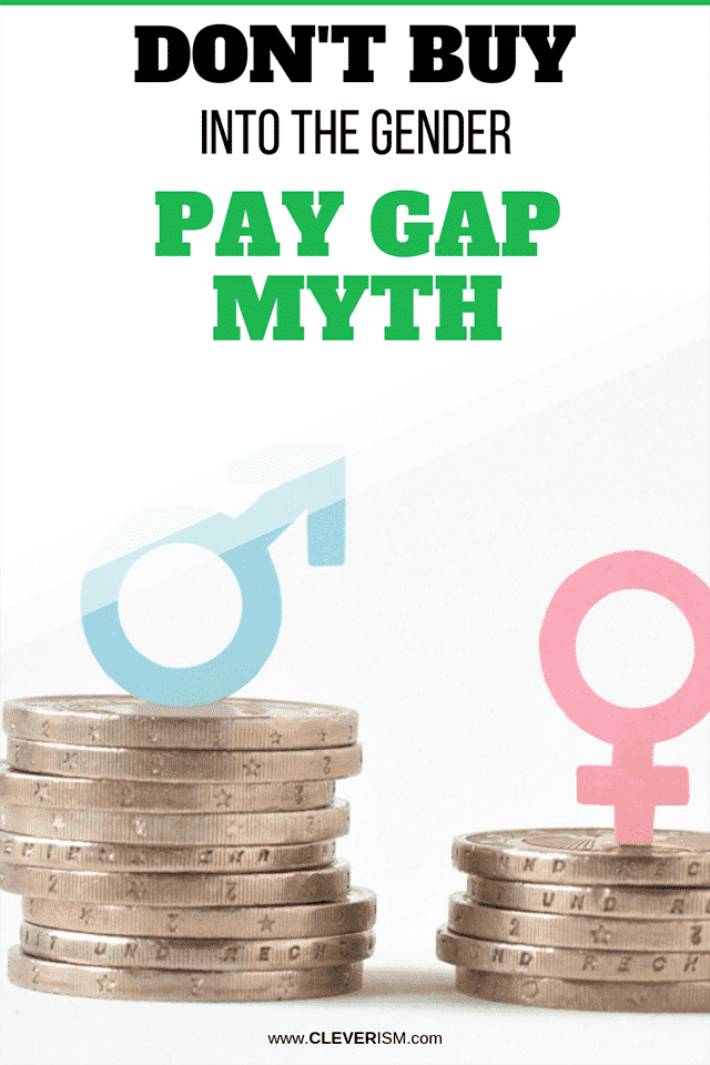 Don't Buy into the Gender Pay Gap Myth