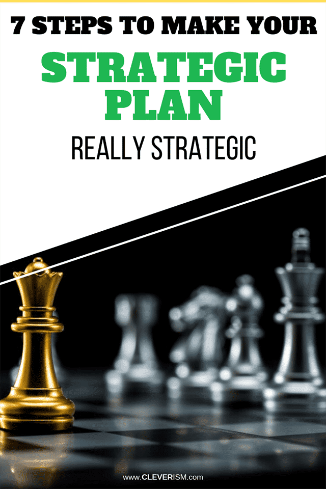 7 Steps to Make Your Strategic Plan Really Strategic