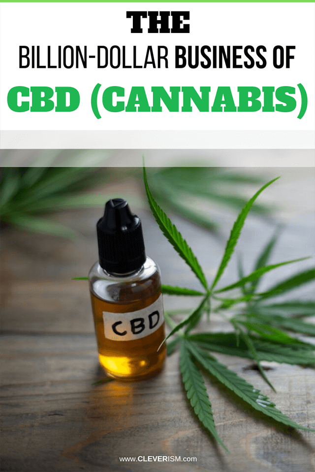 The Billion-Dollar Business of CBD (Cannabis)