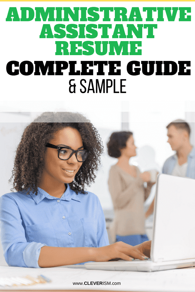 Administrative Assistant Resume: Sample & Complete Guide