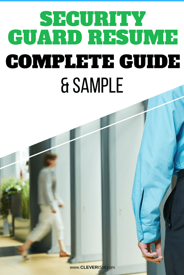 Security Guard Resume: Sample & Complete Guide