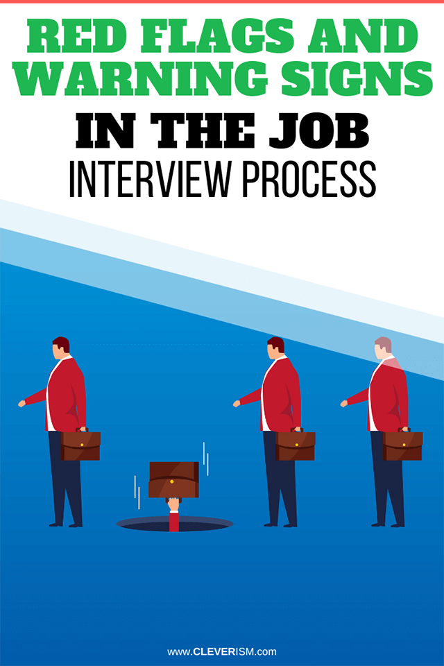 Red Flags and Warning Signs in the Job Interview Process