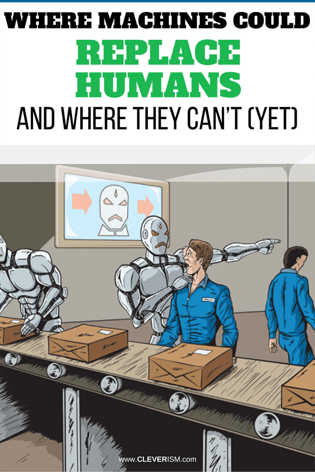 Where Machines Could Replace Humans--And Where They Can't (Yet)