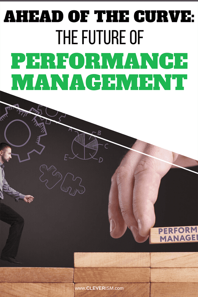 Ahead of the Curve: The Future of Performance Management