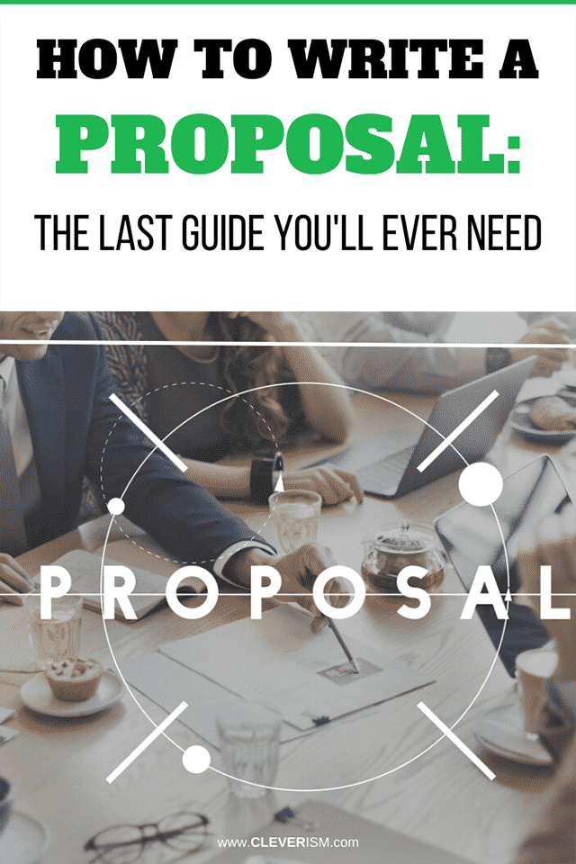 How to Write a Proposal: The Last Guide You'll Ever Need