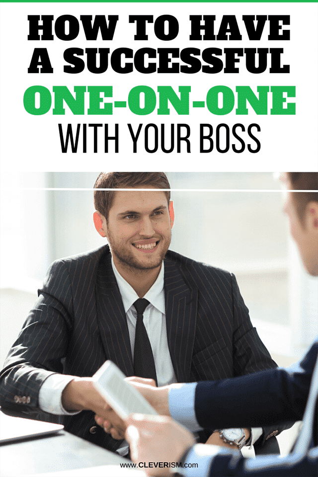 How to Have a Successful One-on-One With Your Boss