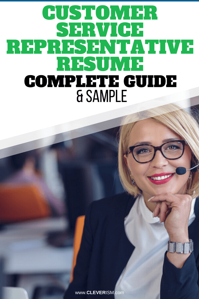 Customer Service Representative Resume: Sample and Complete Guide