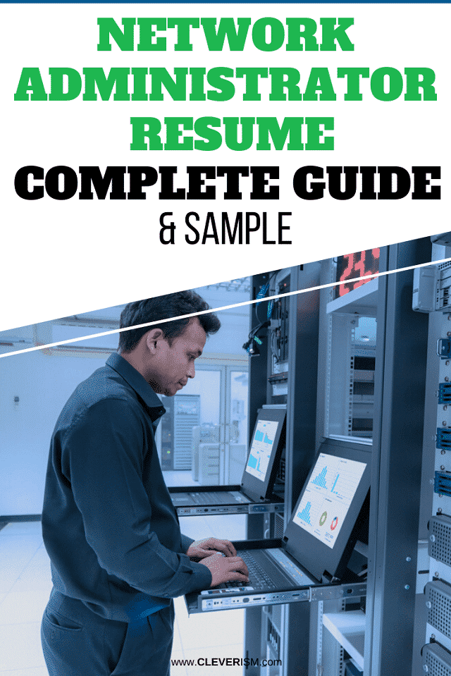 Network Administrator Resume: Sample and Complete Guide