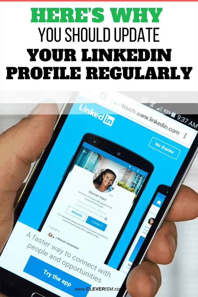 Here's Why You Should Update Your LinkedIn Profile Regularly