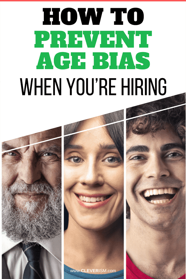 How to Prevent Age Bias When You're Hiring