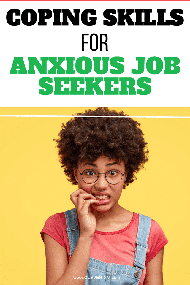 Coping Skills for Anxious Job Seekers