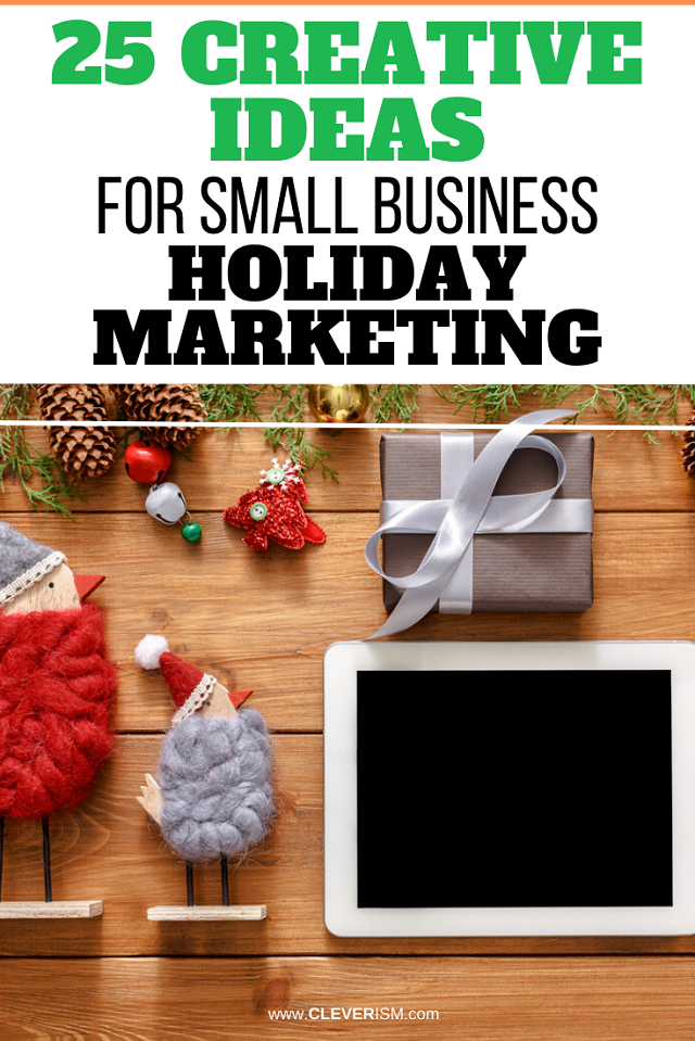 25 Ideas For Small Business Holiday Marketing