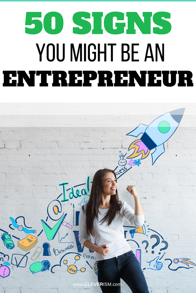 50 Signs You Might Be an Entrepreneur