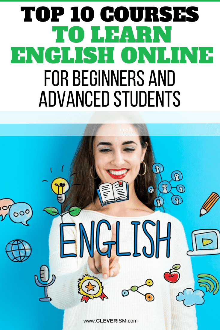 Top 10 Courses to Learn English Online for Beginners and Advanced Students