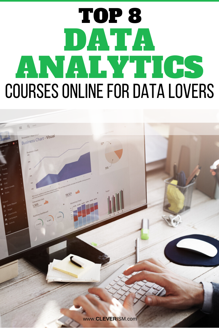 Top 8 Data Analytics Courses Online for Data Lovers