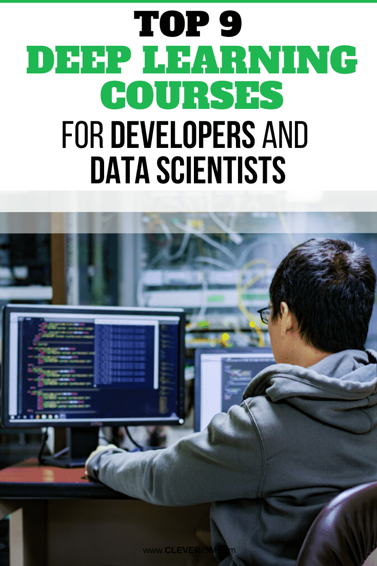 Top 9 Deep Learning Courses for Developers and Data Scientists