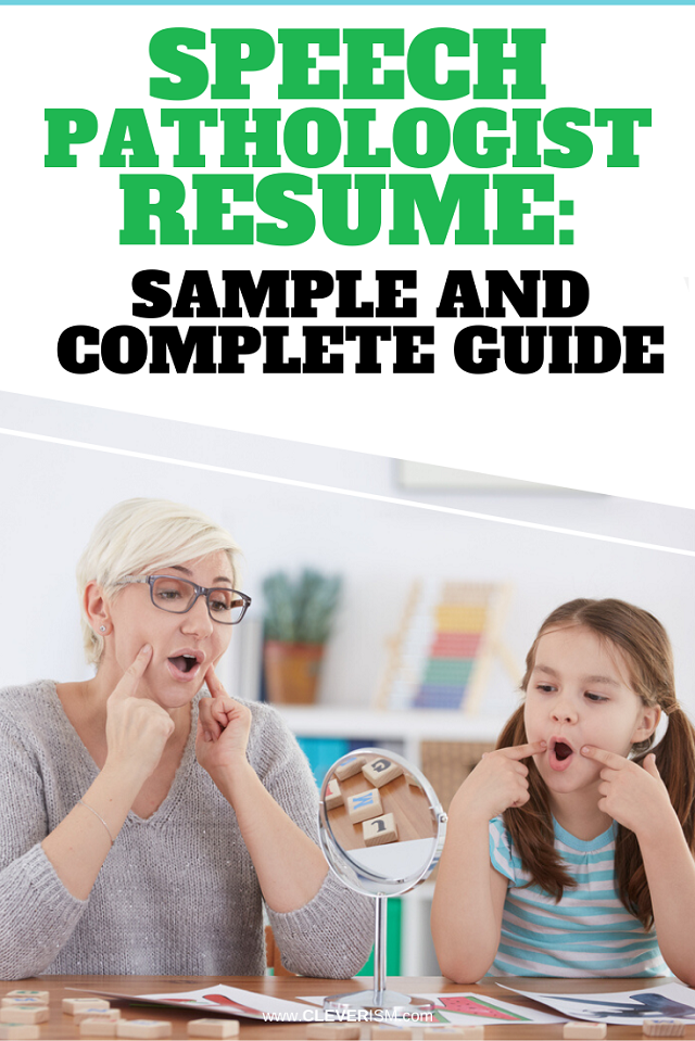 Speech Pathologist Resume: Sample and Complete Guide [+2 Examples]